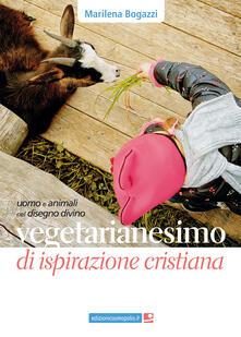 Teamforchildrenvicenza.it Vegetarianesimo di ispirazione cristiana. Uomo e animali nel disegno divino Image