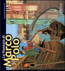 Venezia nei giorni di Marco Polo