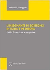 L' insegnante di sostegno in Italia e in Europa. Profilo, formazione e prospettive