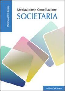 Mediazione e conciliazione societaria