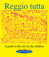 Reggio tutta. A guide to the city by the children