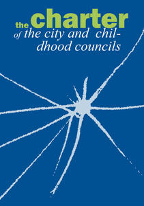 The charter of the city and childhood councils