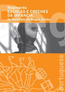 Regolamento scuole e nidi d'infanzia del Comune di Reggio Emilia. Ediz. portoghese