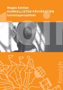 Regolamento scuole e nidi d'infanzia del Comune di Reggio Emilia. Ediz. finlandese