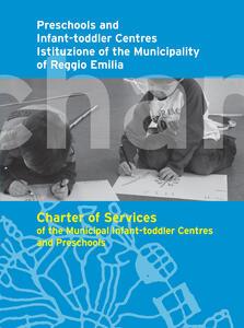 Carta dei servizi dei nidi e delle scuole dell'infanzia comunali a gestione diretta. Ediz. inglese