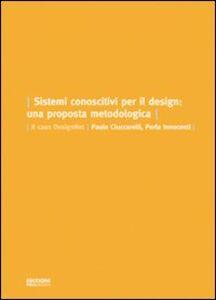 Sistemi conoscitivi per il design. Una proposta metodologica. Il caso DesignNet