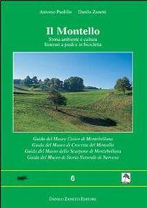 Il Montello. Storia, ambiente e civiltà. Itinerari a piedi e in bicicletta. Le grotte del Montello. Guida dei musei