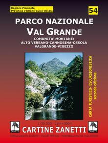 Listadelpopolo.it Parco nazionale Val Grande. Comunità montane: alto Verbano, Cannobina, Ossola, Valgrande, Vigezzo 1:30.000 Image