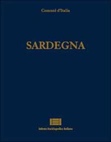 Comuni dItalia. Vol. 24: Sardegna..pdf