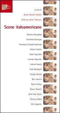 Scene italoamericane. Rappresentazioni cinematografiche degli italiani d'America
