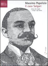 Il caso Salgari. Patologie italiane. Con CD Audio