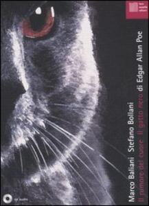 Il rumore del cuore-Il gatto nero. Con CD Audio