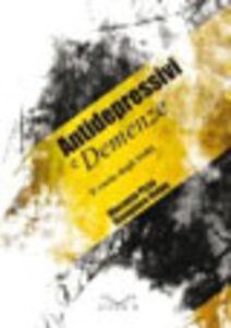 Antidepressivi e demenze. Il ruolo degli SSRI