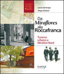 Da Miraflores alla Roccafranca. Turismo urbano a Mirafiori nord