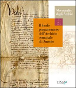 Il fondo pergamenaceo dell'Archivio comunale di Druento