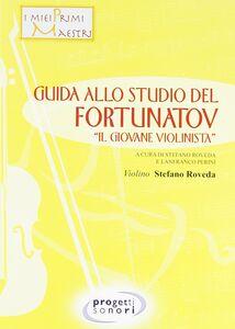 Guida allo studio del Fortunatov. «Il giovane violinista»
