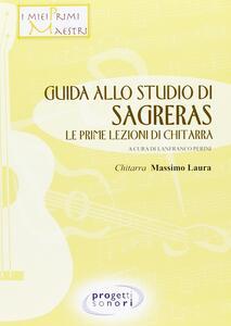 Guida allo studio del Sagreras. Le prime lezioni di chitarra