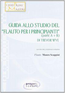 Guida allo studio del «Flauto per i principianti» di Trevor Wye