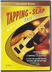 Tapping-Slap Bass design. DVD
