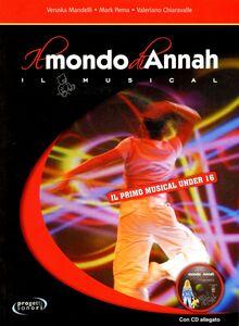Il mondo di Annah. Il musical. Con CD