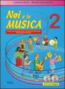 Noi e la musica. Con CD Audio. Giuda per linsegnante. Vol. 2.pdf