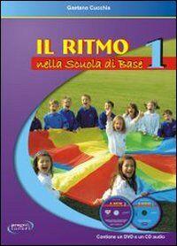 Il ritmo nella scuola di base. Vol. 1