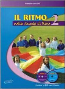 Il ritmo nella scuola di base. Vol. 2