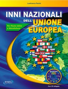 Voluntariadobaleares2014.es Inni nazionali dell'Unione Europea. Con CD Audio Image