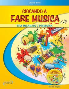 Milanospringparade.it Giocando a fare musica tra infanzia e primaria. Con CD Audio Image