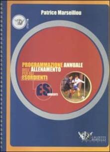 Vastese1902.it Programmazione annuale dell'allenamento per gli esordienti Image