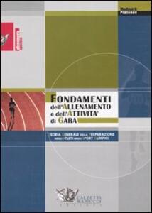 Fondamenti dell'allenamento e dell'attività di gara. Teoria generale della preparazione degli atleti negli sport olimpici