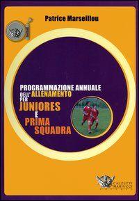 Programmazione annuale dell'allenamento per juniores e prima squadra