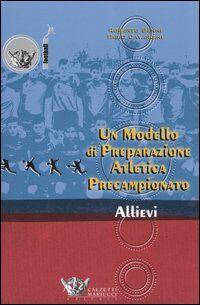 Un modello di preparazione atletica precampionato per allievi
