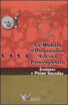 Un modello di preparazione atletica precampionato per juniores e prima squadra.pdf