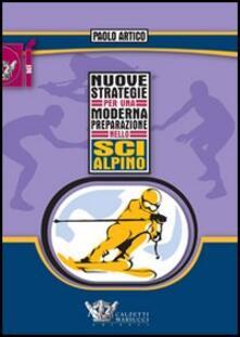 Rallydeicolliscaligeri.it Nuove strategie per una moderna preparazione nello sci alpino Image