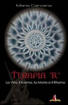 Antondemarirreguera.es Terapia «R». La vita, il karma, la morte e il ritorno Image