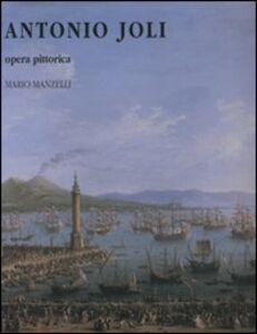 Antonio Joli. Opera pittorica