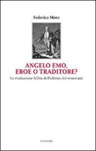 Angelo Emo, eroe o traditore?