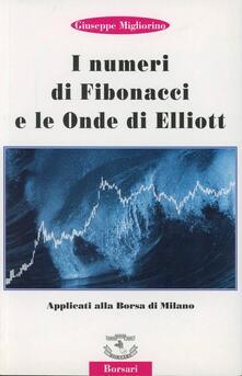 I numeri di Fibonacci e le onde di Elliott applicati alla borsa di Milano.pdf
