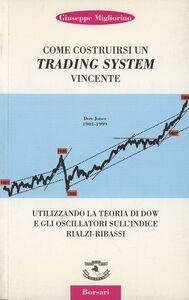 Come costruirsi un trading system vincente utilizzando la teoria di Dow e gli oscillatori sull'indice rialzi-ribassi