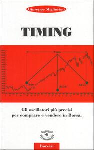 Timing. Gli oscillatori più precisi per comprare e vendere in borsa