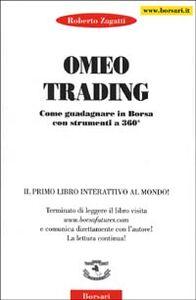 Omeo trading. Come guadagnare in borsa con strumenti a 360°