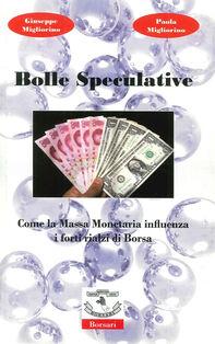 Bolle speculative. Come la massa monetaria influenza i forti rialzi di Borsa