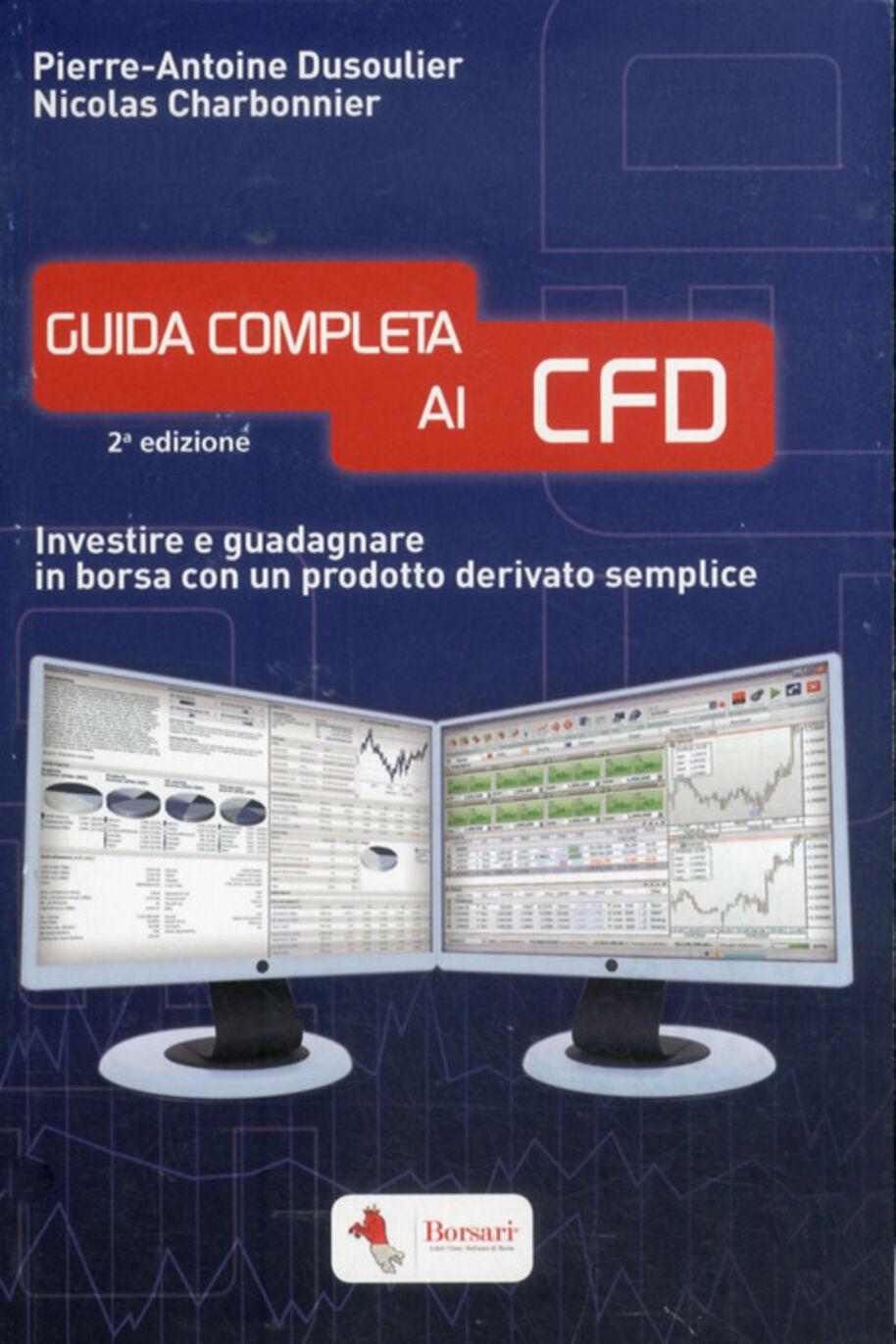 Guida completa ai CFD. Investire e guadagnare in borsa con un prodotto derivato semplice