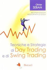 Tecniche e strategie di daytrading e di swing trading