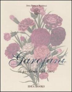 Garofani. Il profumo dei fiori