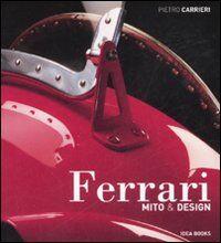 Ferrari. Mito & design
