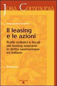 Il leasing e le azioni. Profili civilistici e fiscali del leasing azionario