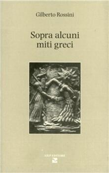 Sopra alcuni miti greci