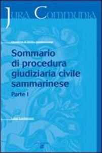 Sommario di Procedura Giudiziaria Civile Sammarinese. Vol. 1